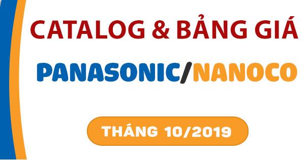 Catalogue và bảng giá Panasonic/Nanoco 2019